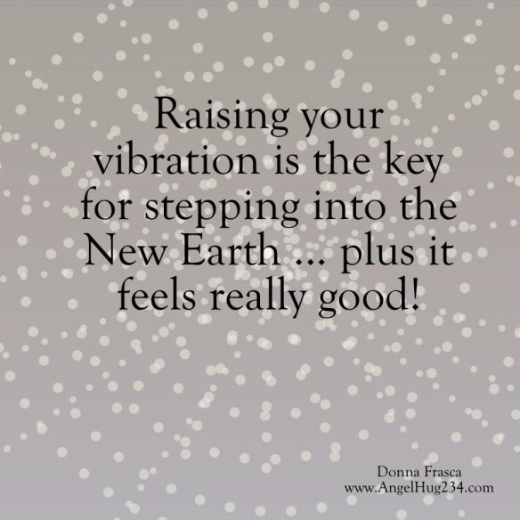 the key to the new earth is vibration